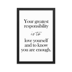 Framed Motivational Gift Poster - Your Greatest Responsibility Is to Love Yourself - NN Inspirational Gifts