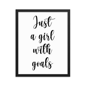 Framed Poster Gift For Girls - Just A Girl With Goals - NN Inspirational Gifts