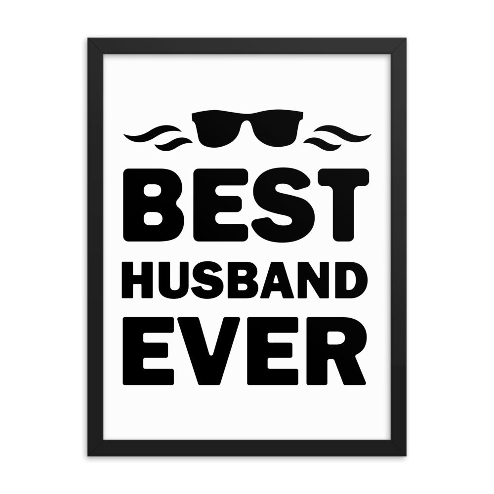 Motivational Poster - Best Husband Ever - NN Inspirational Gifts