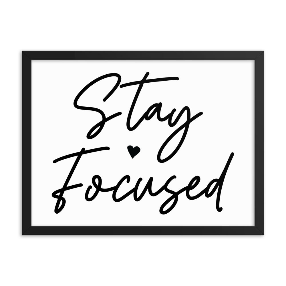 Framed Motivational Poster Gift for sister - Stay Focused - NN Inspirational Gifts
