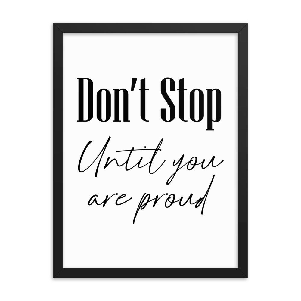 Motivational Gift Poster - Don't Stop Until You Are Proud - NN Inspirational Gifts