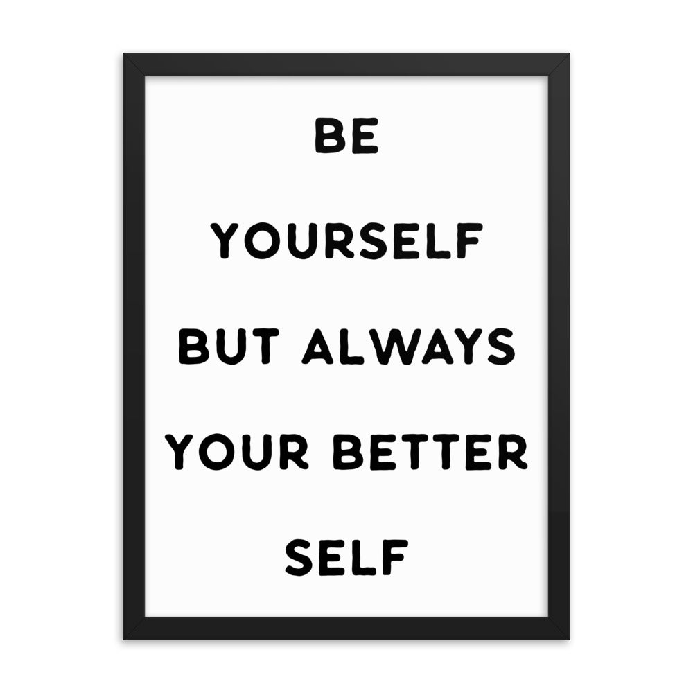 Motivational Poster - Be Yourself - NN Inspirational Gifts