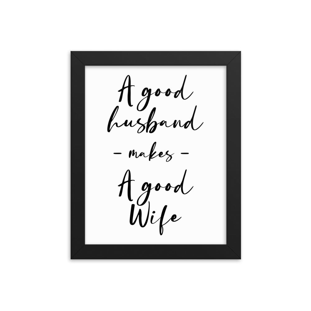 Motivational Poster for Your Wife: Good Husband Makes A Good Wife - NN Inspirational Gifts