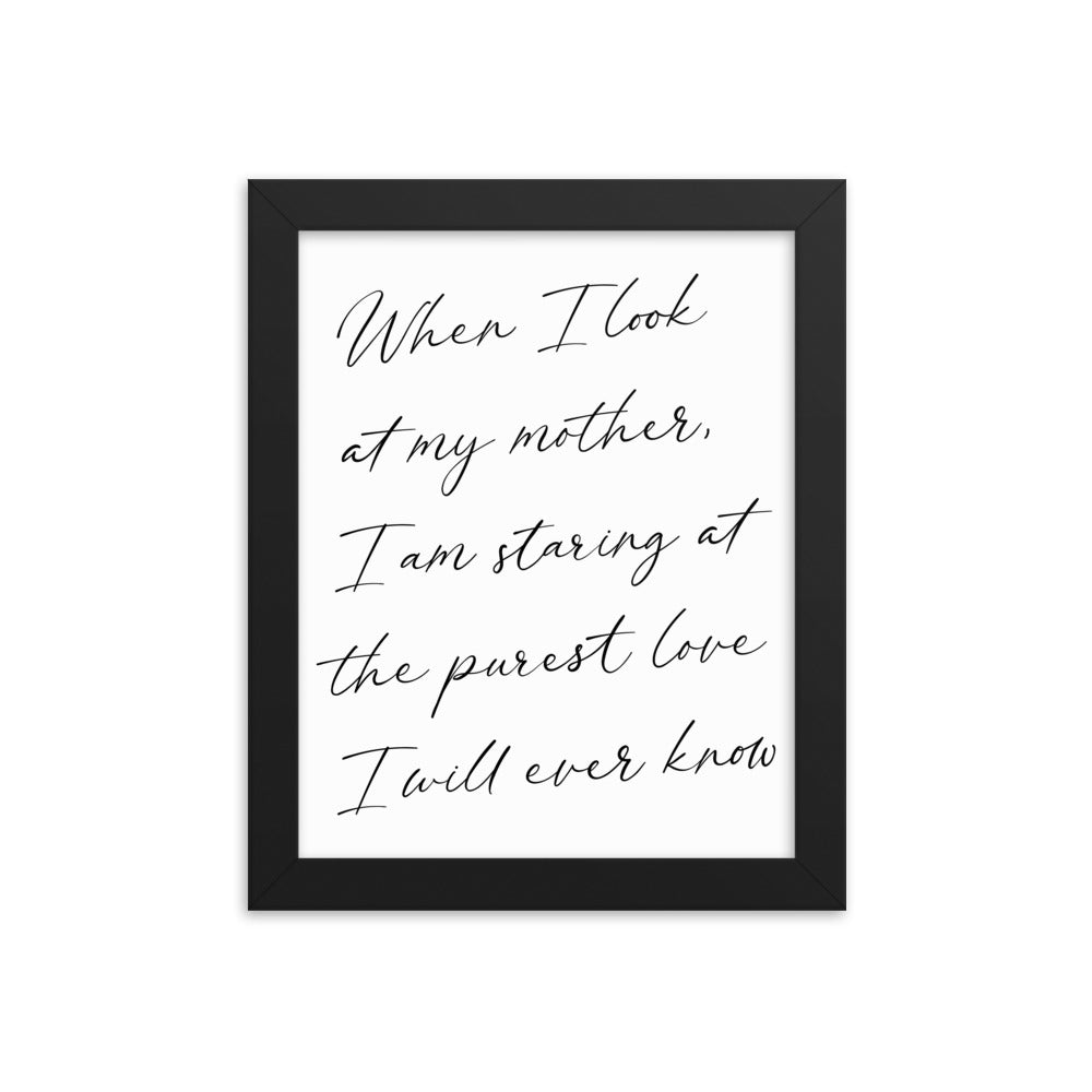 Framed Poster Gift - When I Look At My Mother - NN Inspirational Gifts