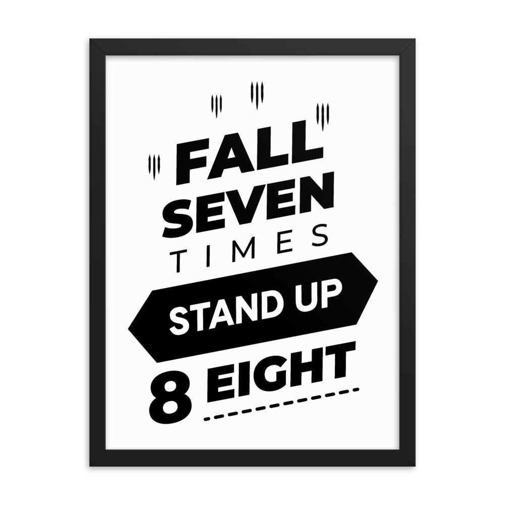 Motivational Poster Gift - Fall Seven Times Stand Up Eight - NN Inspirational Gifts