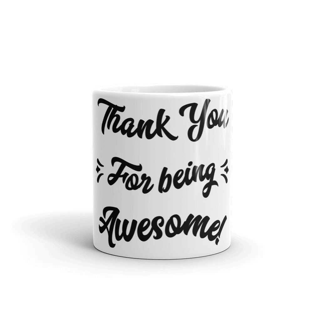 Appreciation Gift Mug - Thank You For Being Awesome - NN Inspirational Gifts