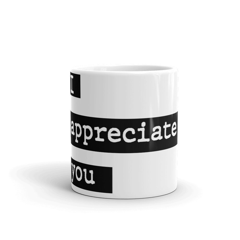 Appreciation Gift Mug - I Appreciate You Gift - NN Inspirational Gifts