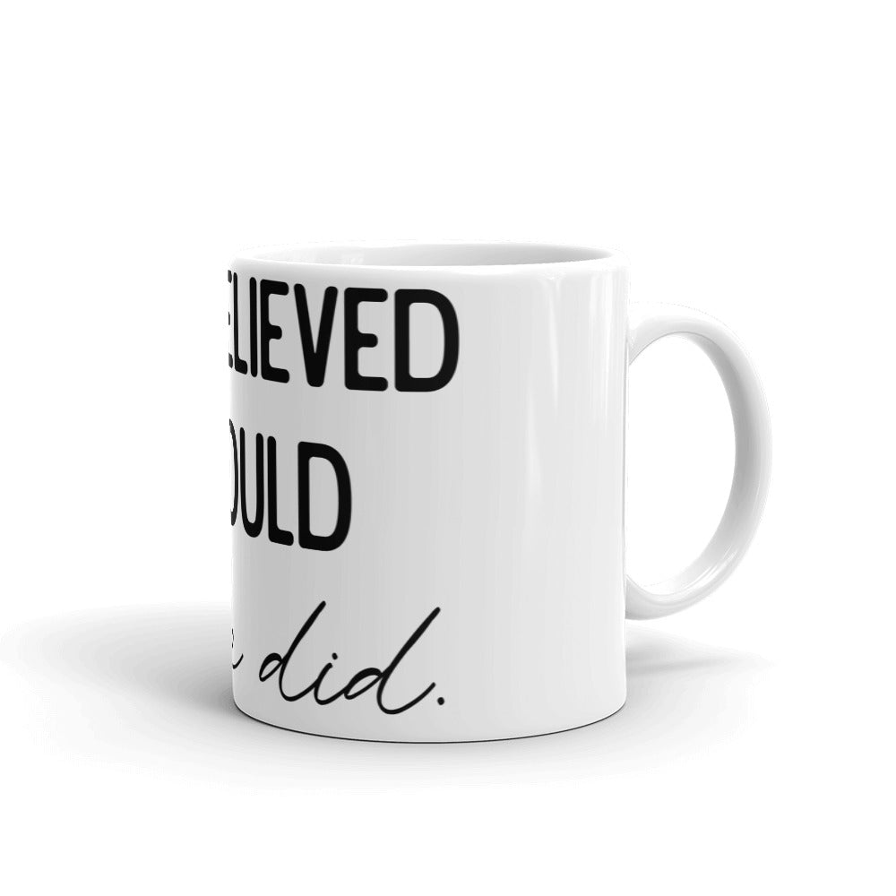 Motivational Gift Mug - She Believed She Could So She Did - NN Inspirational Gifts