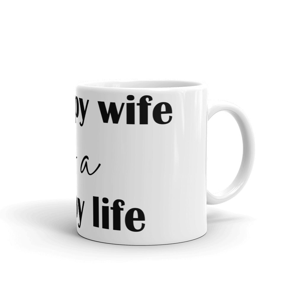 Mug for Mom - Happy Wife Is A Happy Life - NN Inspirational Gifts