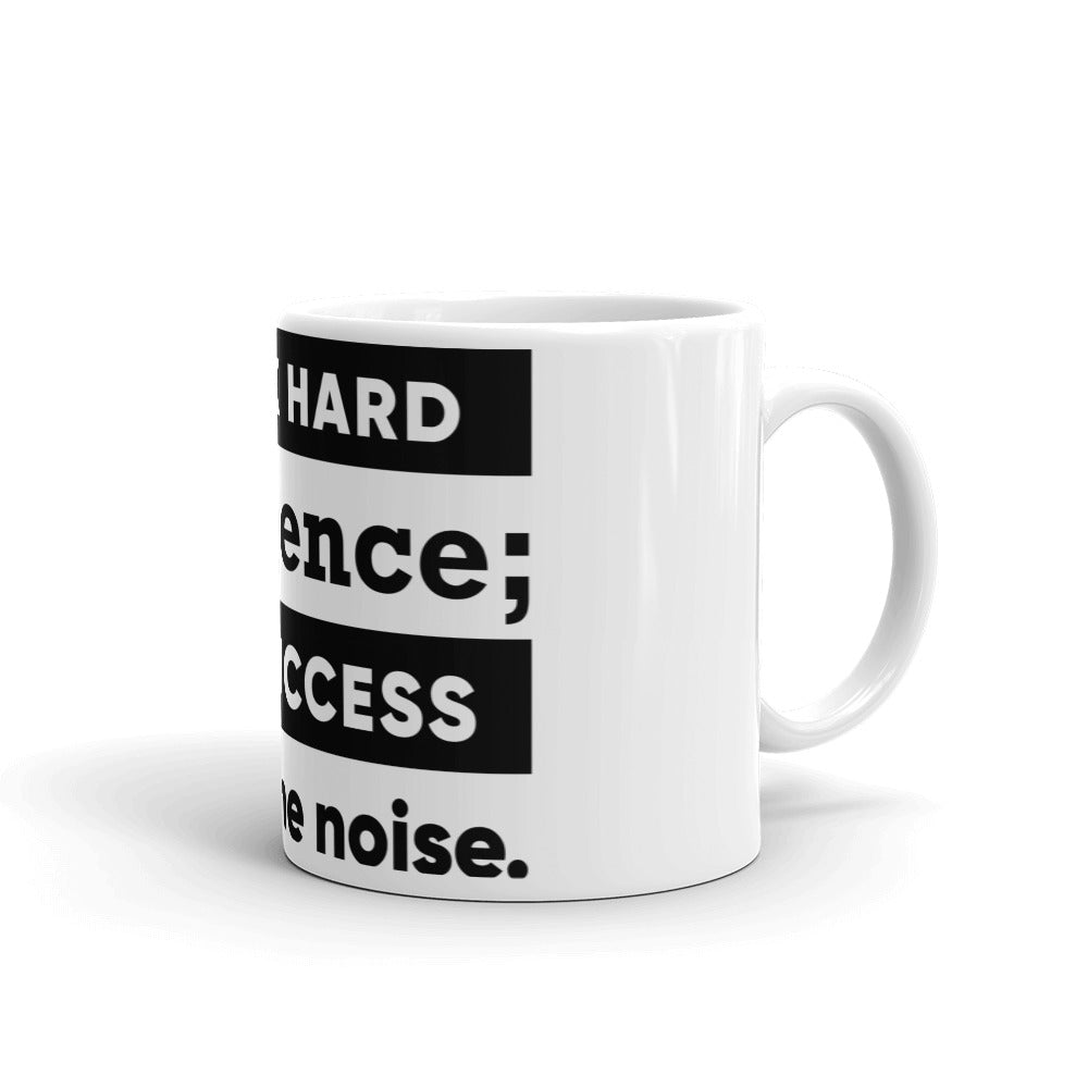 Inspirational Gift Mug - Work Hard In Silence, Let Success Make The Noise - NN Inspirational Gifts