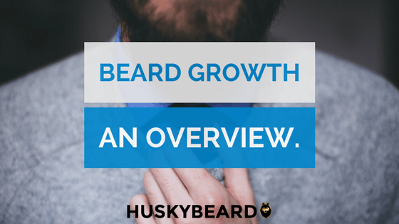 How to Actually Grow Your Beard Faster & Fuller [2018