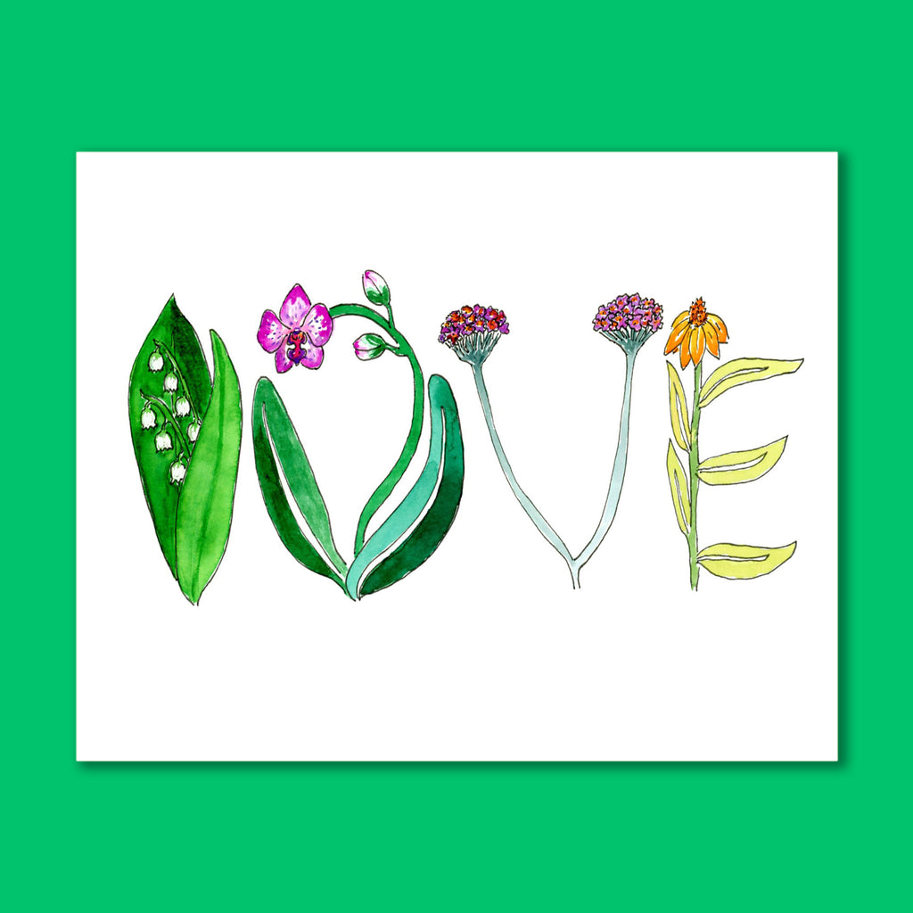 Love Flowers 8X10 Art Print