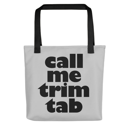 Call me trim tab - Bucky quote - Tote