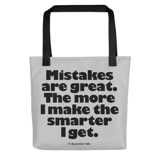 Mistakes are great - Bucky quote - Tote
