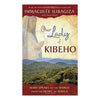 Our Lady of Kibeho - by Immaculee Ilibagiza Signed (Paperback)!