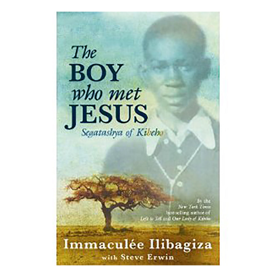 The Boy Who Met Jesus - Signed Immaculee Ilibagiza