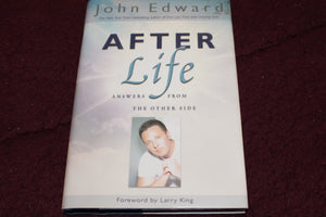 """After Life Answers from the other side"" By John Edward  AUTOGRAPHED COPY"