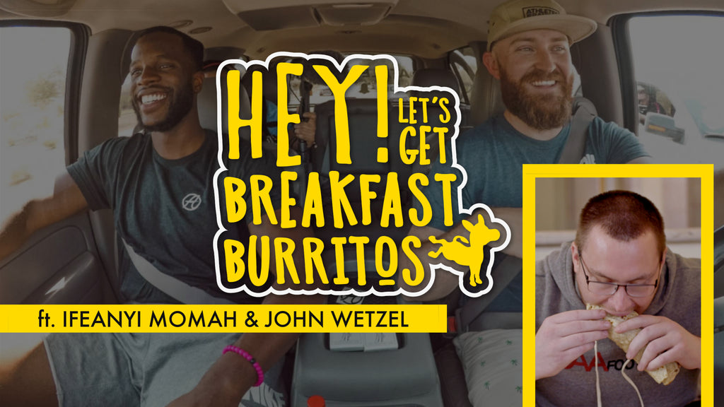 Pilot: Ep. 1 | Hey! Let's Get Breakfast Burritos