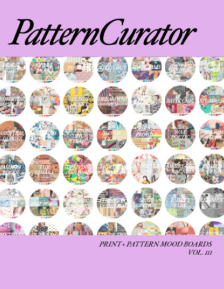 Pattern Curator Print + Pattern Mood Boards Vol. 3 - SS 2017