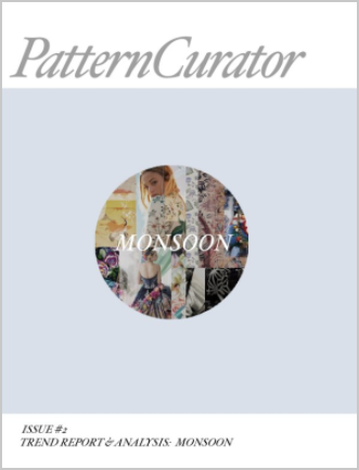 Pattern Curator Issue #2 Trend Report & Analysis: MONSOON