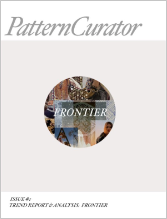 Pattern Curator Issue #1 Trend Report & Analysis: FRONTIER
