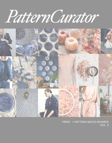 *NEW* Pattern Curator Print + Pattern Mood Boards Vol. 8 - SPRING 2019