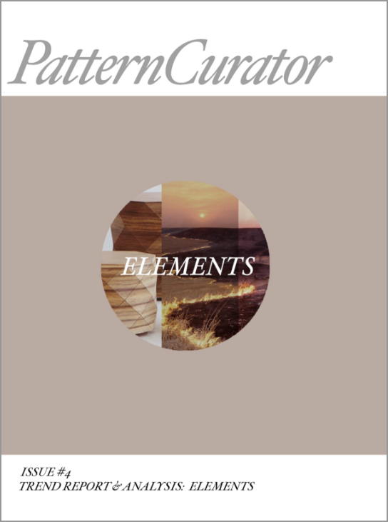 *NEW* Pattern Curator Issue #4 Trend & Analysis: ELEMENTS