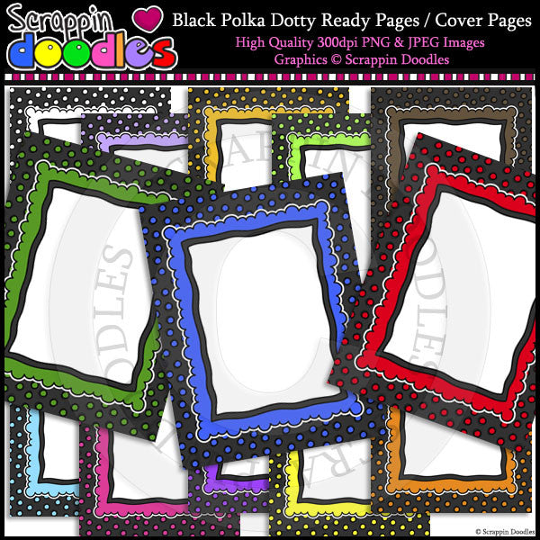 Black Polka Dotty 8 1/2 x 11 Ready / Cover Pages Color & LineArt