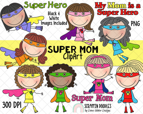 Super Mom ClipArt - Mothers Day Clipart - Mom Clipart - Mum Clipart - Mothers Day Sublimation Designs - Mothers Day Gifts