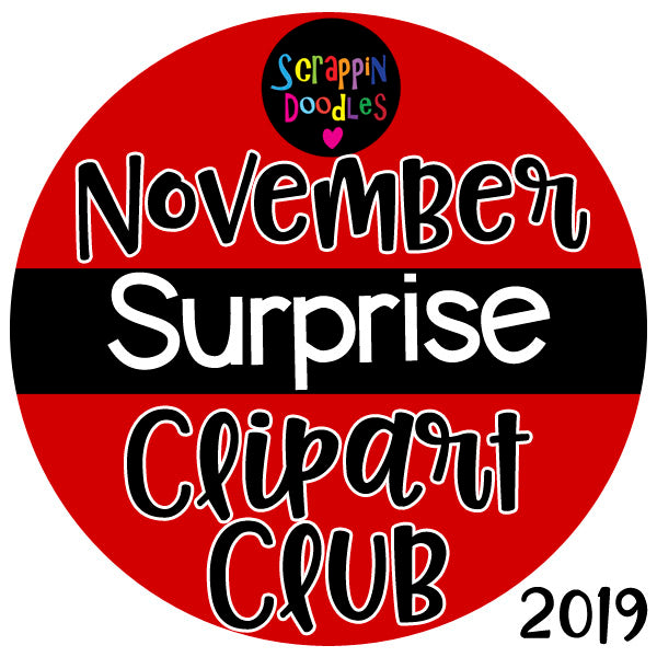 November Surprise Clip Art Club 2019 {Approx $18 Value}