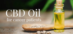 CBD For Cancer: How Will CBD Help You?
