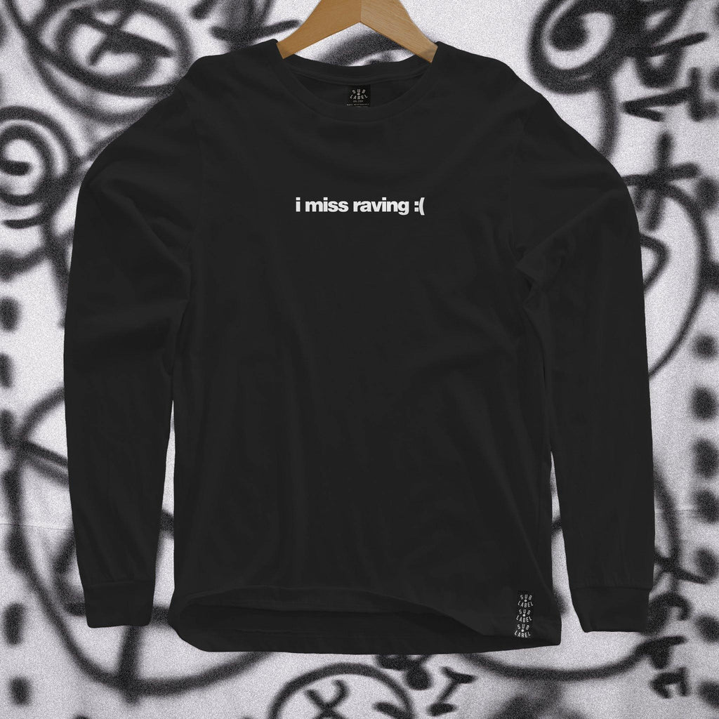 i miss raving • Unisex Black Longsleeve Tshirt - sub•label