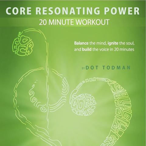 CORE Resonating Power 20 Minute Workout