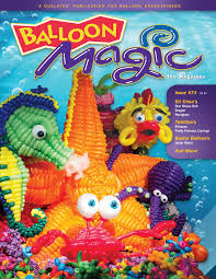 Balloon Magic Magazine #74 - Sea Magic, Magazines, Qualatex, tmyers.com - T. Myers Magic Inc.