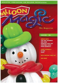 Balloon Magic Magazine #55 - 'Tis the Season, Magazines, Qualatex, tmyers.com - T. Myers Magic Inc.