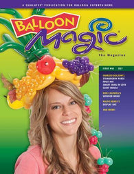 Balloon Magic Magazine #65 - Wearable Fruit, Magazines, Qualatex, tmyers.com - T. Myers Magic Inc.