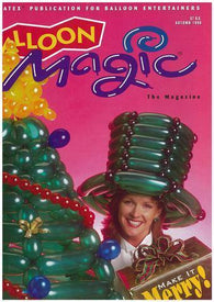 Balloon Magic Magazine #6- Make it Merry, Magazines, Qualatex, tmyers.com - T. Myers Magic Inc.