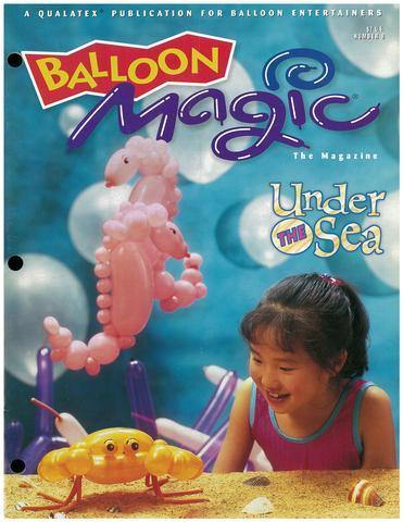 Balloon Magic Magazine #8 - Under the Sea, Magazines, Qualatex, tmyers.com - T. Myers Magic Inc.