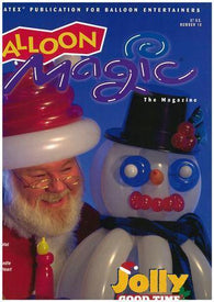 Balloon Magic Magazine #10 - Jolly Good Time, Magazines, Qualatex, tmyers.com - T. Myers Magic Inc.