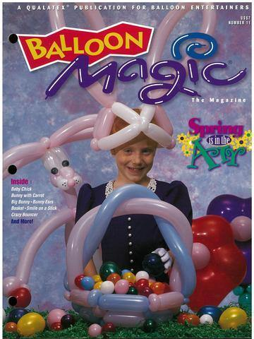 Balloon Magic Magazine #11 - Spring is in the Air, Magazines, Qualatex, tmyers.com - T. Myers Magic Inc.