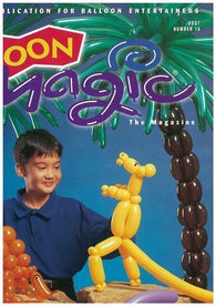 Balloon Magic Magazine #16 - Who's Extinct, Magazines, Qualatex, tmyers.com - T. Myers Magic Inc.
