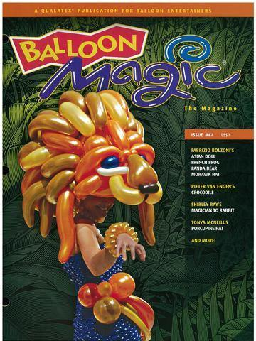 Balloon Magic Magazine #67 - Majestic Lion, Magazines, Qualatex, tmyers.com - T. Myers Magic Inc.