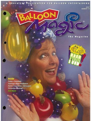 Balloon Magic Magazine #18 - Fun Food, Magazines, Qualatex, T. Myers Magic Inc. - T. Myers Magic Inc.