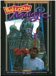 Balloon Magic Magazine #21 - Travel the World, Magazines, Qualatex, tmyers.com - T. Myers Magic Inc.