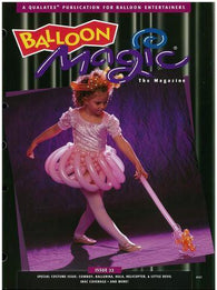 Balloon Magic Magazine #22 - Costume Party, Magazines, Qualatex, T. Myers Magic Inc. - T. Myers Magic Inc.