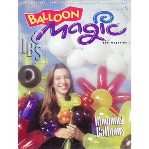 Balloon Magic Magazine Winter 1995-Blooming Balloons, Magazines, Qualatex, tmyers.com - T. Myers Magic Inc.