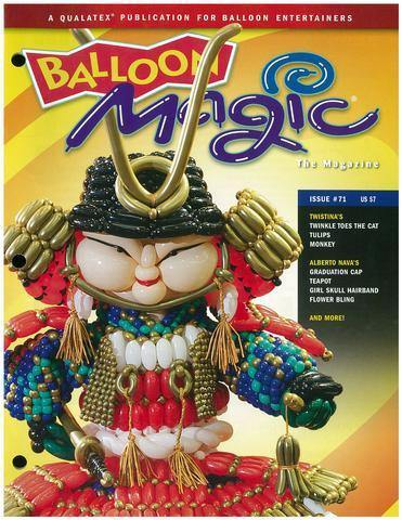 Balloon Magic Magazine #71 - Samurai, Magazines, Qualatex, T. Myers Magic Inc. - T. Myers Magic Inc.
