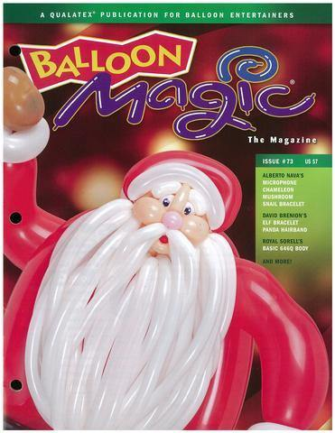 Balloon Magic Magazine #73 - Saint Nick, Magazines, Qualatex, T. Myers Magic Inc. - T. Myers Magic Inc.