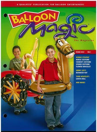 Balloon Magic Magazine #47 - Costumes and Stuff, Magazines, Qualatex, tmyers.com - T. Myers Magic Inc.