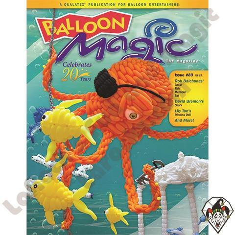 Balloon Magic Magazine #80 - Giant Octopus, Magazines, Qualatex, T. Myers Magic Inc. - T. Myers Magic Inc.